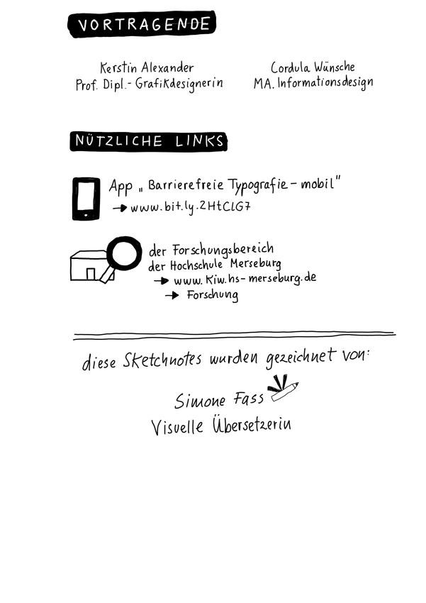 """Vortragende: Kerstin Alexander (Prof. Diplomgrafikdesignerin) und Cordula Wünsche (MA Informationsdesign) HS Merseburg. Nützliche Links: Forschungsbereiche der Hochschule Merseburg zu finden auf www.kiw.hs-merseburg.de im Menu unter """"Forschung"""""""