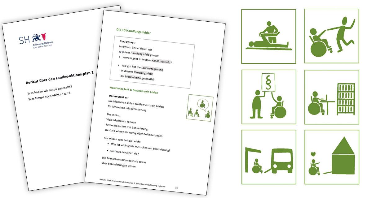 Piktogramme und Textgestaltung für den Bericht zum Landesaktionsplan Schleswig-Holstein in leichter Sprache zu den Themenbereichen Arbeit, Mobilität, Bildung, Wohnen, Bewusstseinsbildung, Freizeit, Mitbestimmen, Rechte und Gesundheit